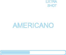 AMERICANO ( EXTRA SHOT )